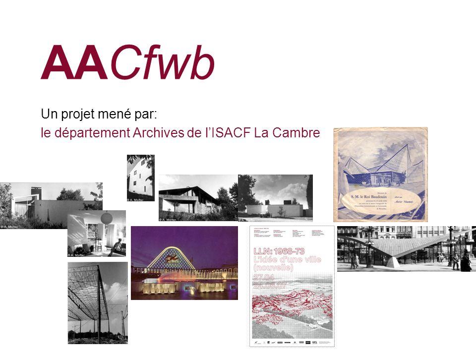 AACfwb Un projet mené par: