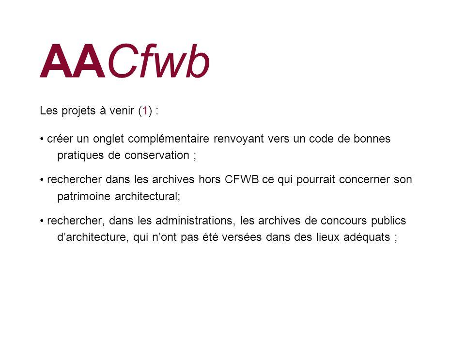 AACfwb Les projets à venir (1) :