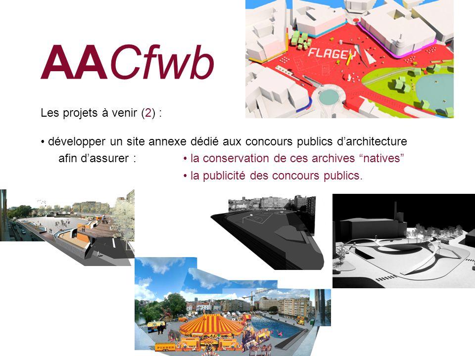 AACfwb Les projets à venir (2) :