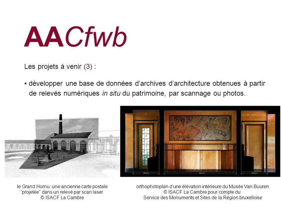 AACfwb Les projets à venir (3) :