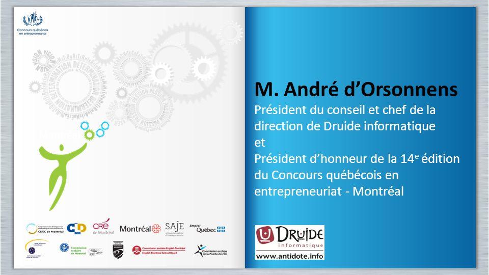 M. André d'Orsonnens Président du conseil et chef de la direction de Druide informatique. et.