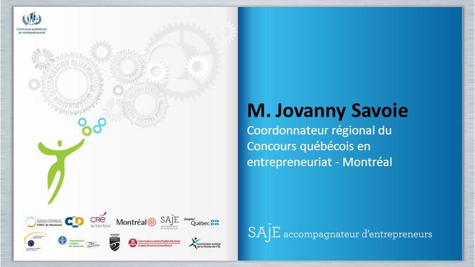 M. Jovanny Savoie Coordonnateur régional du