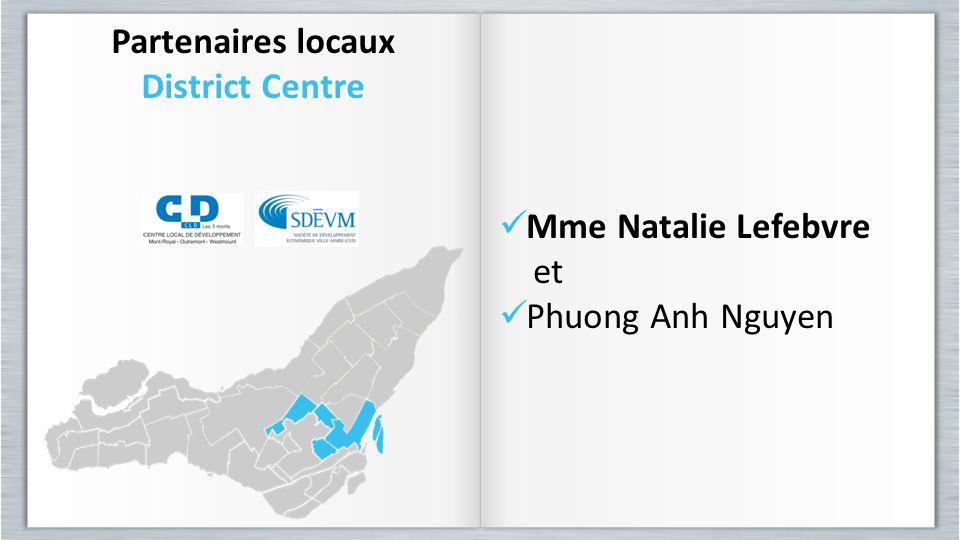 Partenaires locaux District Centre Mme Natalie Lefebvre et Phuong Anh Nguyen