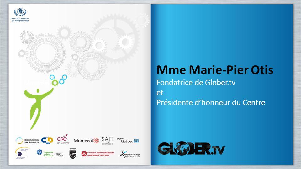 Mme Marie-Pier Otis Fondatrice de Glober.tv et