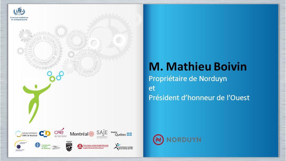 M. Mathieu Boivin Propriétaire de Norduyn et
