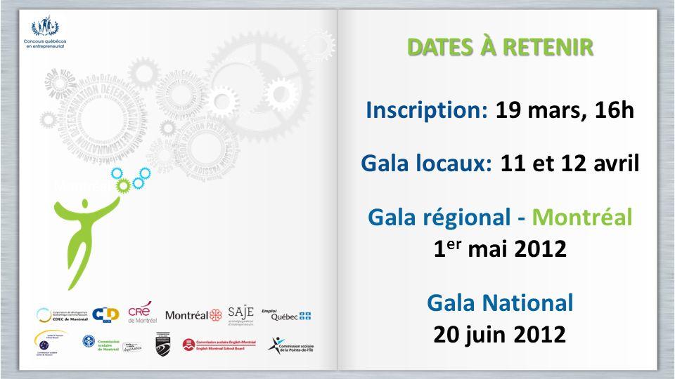 Gala régional - Montréal