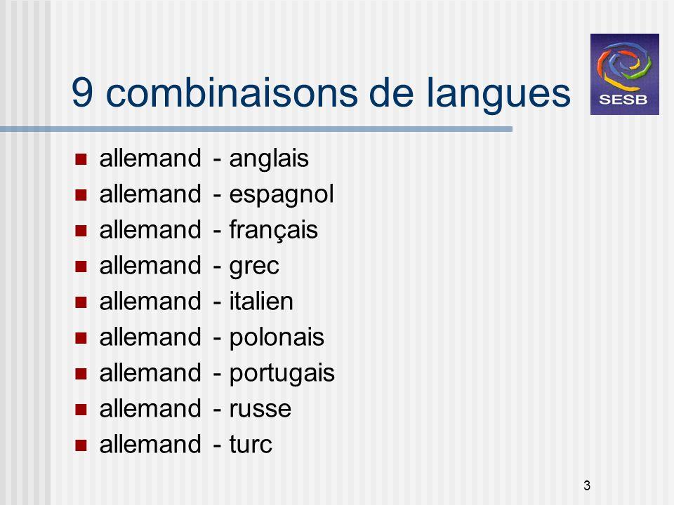 9 combinaisons de langues