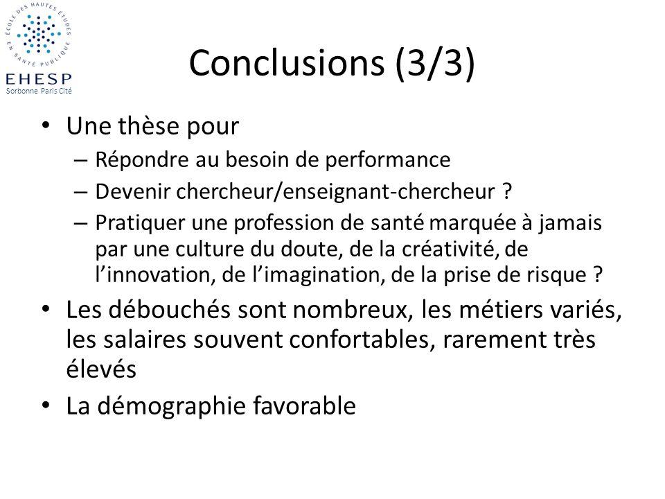 Conclusions (3/3) Une thèse pour