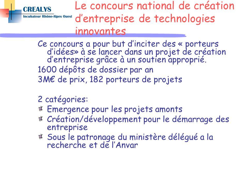 Le concours national de création d'entreprise de technologies innovantes