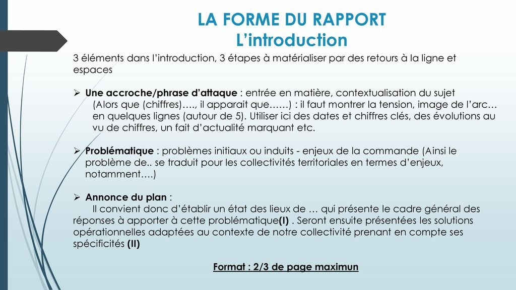 LA FORME DU RAPPORT L'introduction