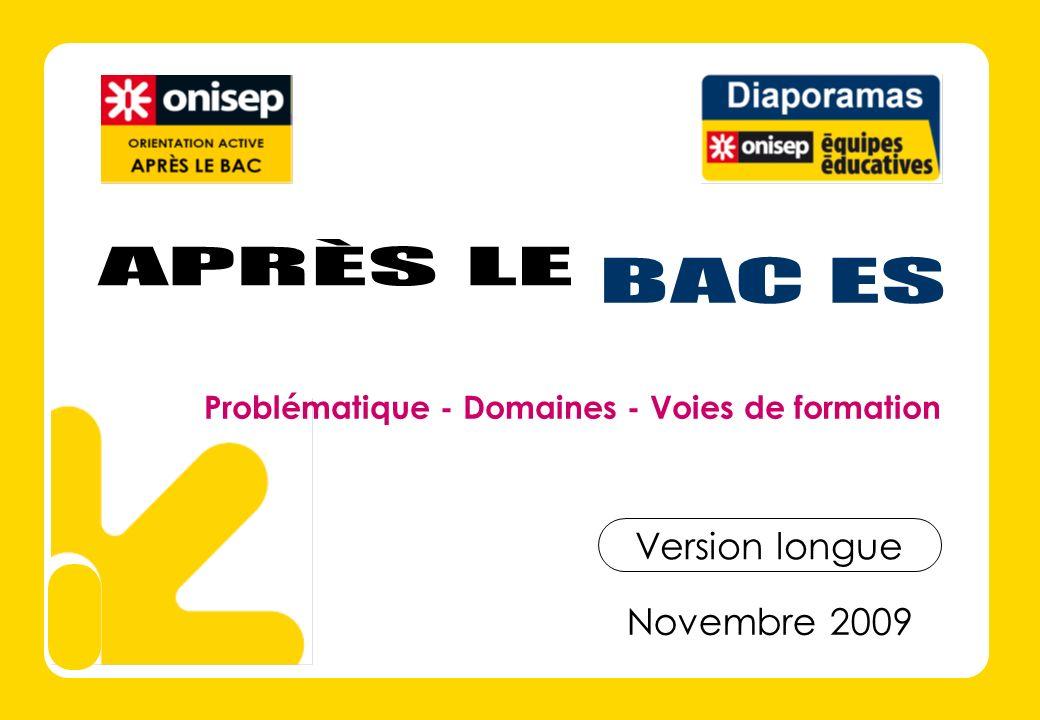 APRÈS LE BAC ES Version longue Novembre 2009
