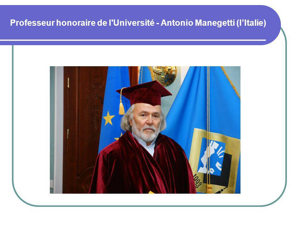 Professeur honoraire de l Université - Antonio Manegetti (l'Italie)