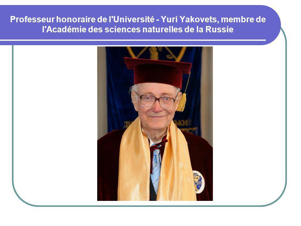 Professeur honoraire de l Université - Yuri Yakovets, membre de l Académie des sciences naturelles de la Russie