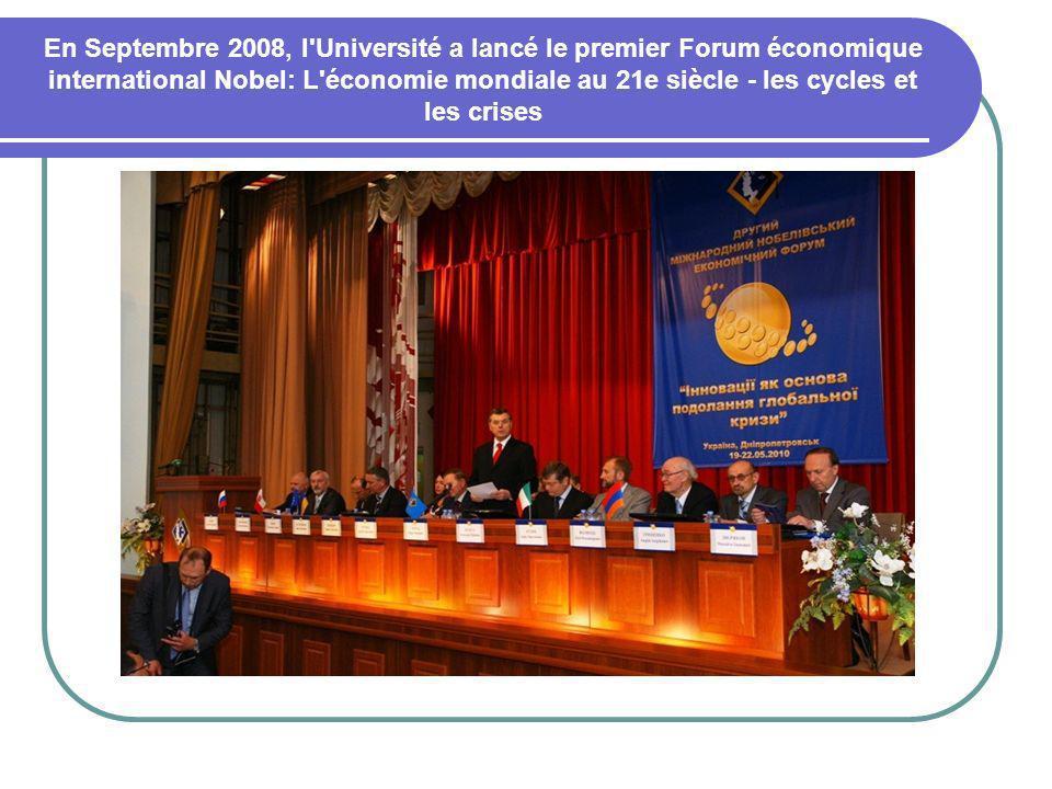 En Septembre 2008, l Université a lancé le premier Forum économique international Nobel: L économie mondiale au 21e siècle - les cycles et les crises