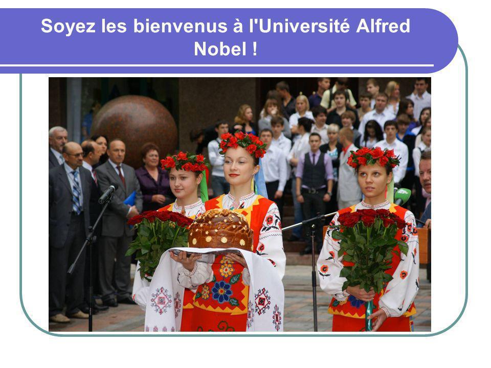Soyez les bienvenus à l Université Alfred Nobel !