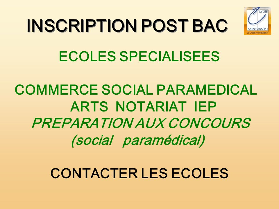 INSCRIPTION POST BAC ECOLES SPECIALISEES COMMERCE SOCIAL PARAMEDICAL