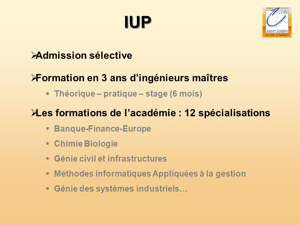 IUP Admission sélective Formation en 3 ans d'ingénieurs maîtres