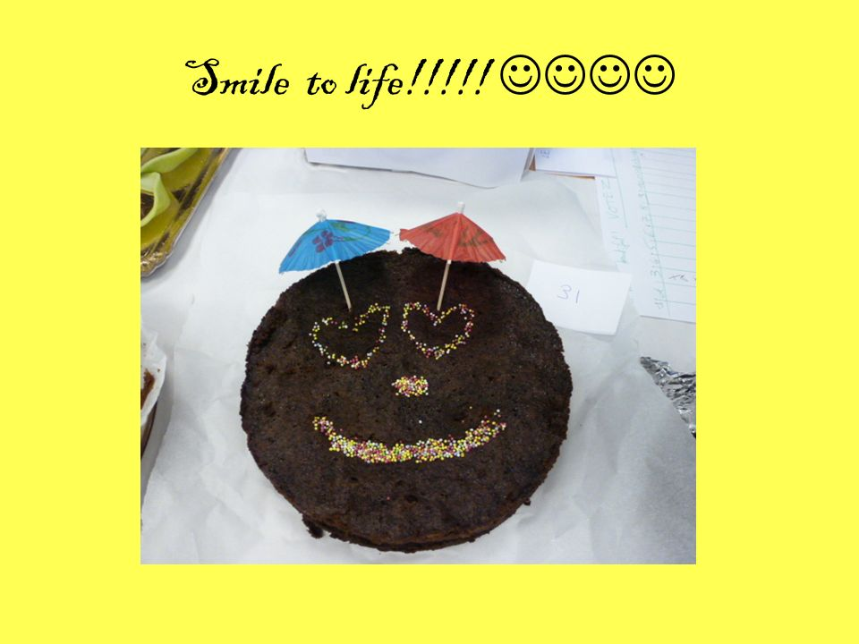 Smile to life!!!!! 