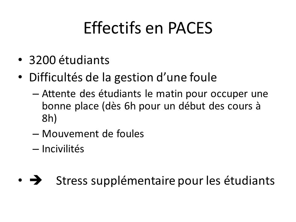 Effectifs en PACES 3200 étudiants