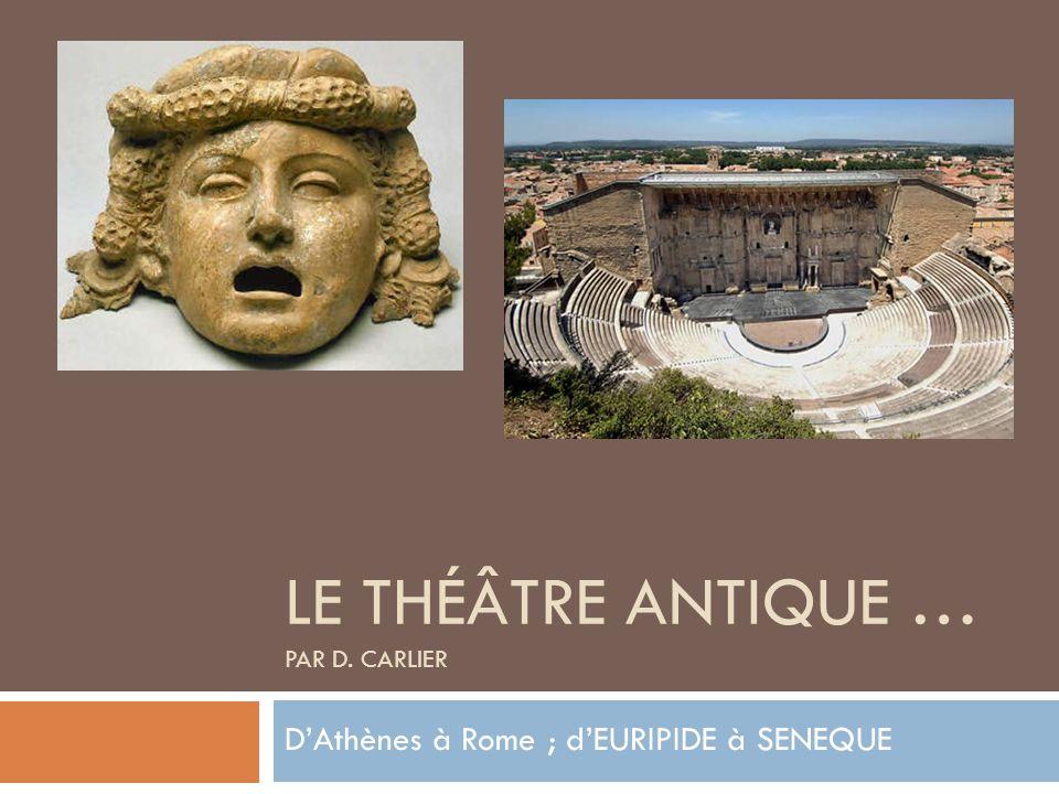 Le théâtre antique … Par D. CARLIER