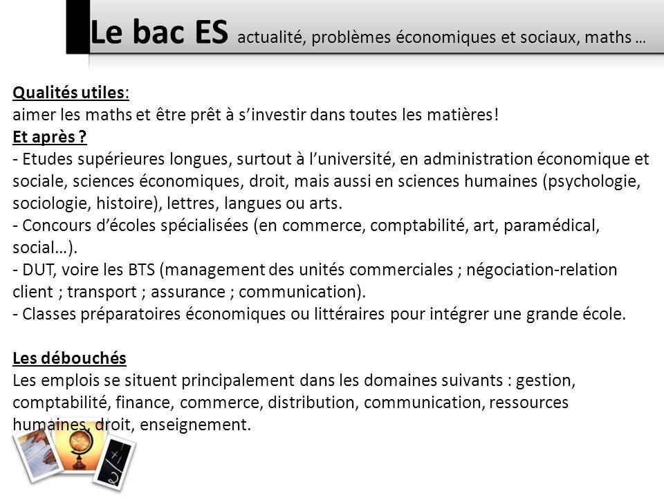 Le bac ES actualité, problèmes économiques et sociaux, maths …