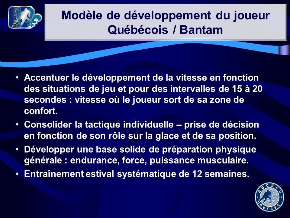 Modèle de développement du joueur Québécois / Bantam