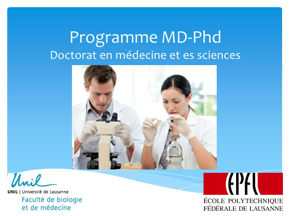 Programme MD-Phd Doctorat en médecine et es sciences