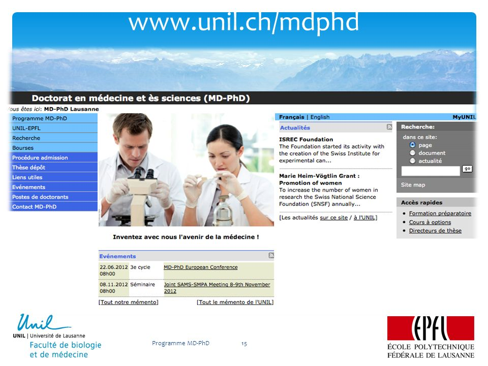 www.unil.ch/mdphd Programme MD-PhD