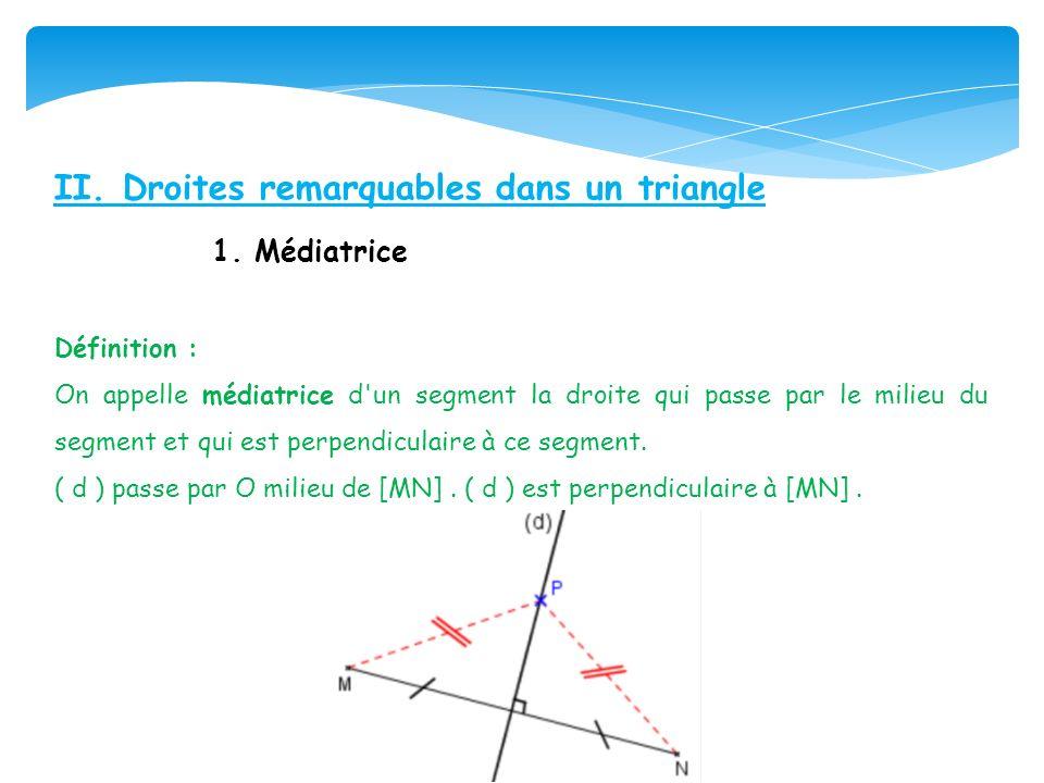 II. Droites remarquables dans un triangle