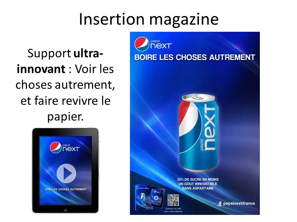 Insertion magazine Support ultra-innovant : Voir les choses autrement, et faire revivre le papier.