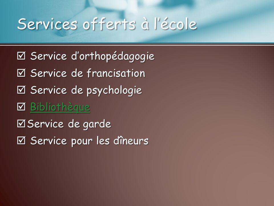 Services offerts à l'école