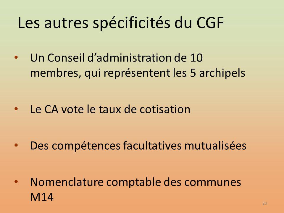 Les autres spécificités du CGF