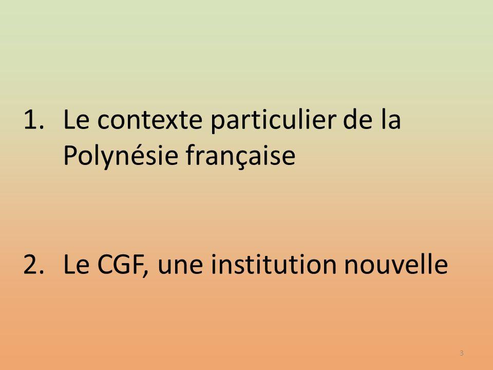 Le contexte particulier de la Polynésie française