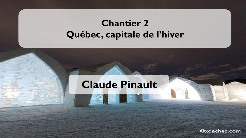 Chantier 2 Québec, capitale de l'hiver