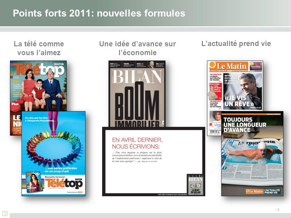 Points forts 2011: nouvelles formules