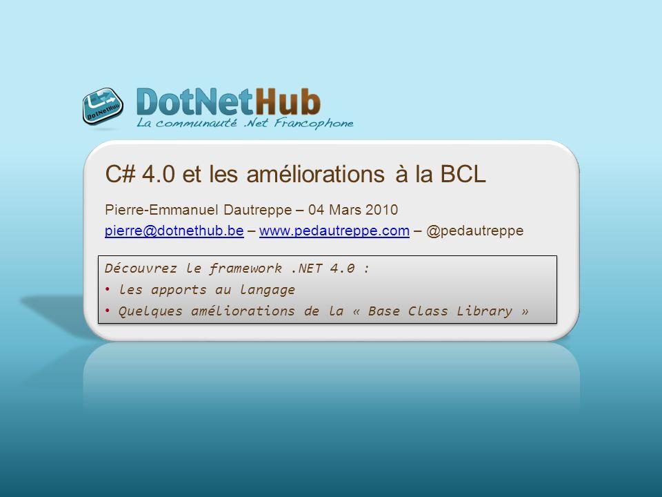 C# 4.0 et les améliorations à la BCL