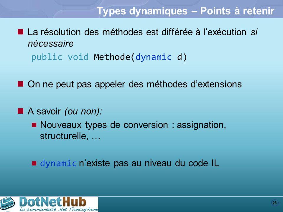 Types dynamiques – Points à retenir
