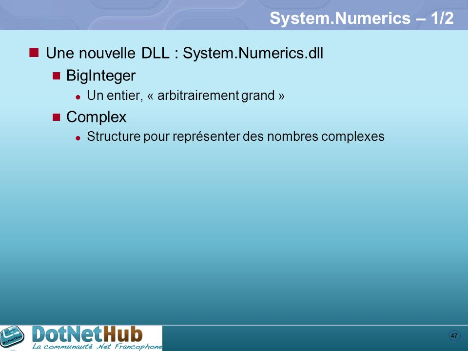 System.Numerics – 1/2 Une nouvelle DLL : System.Numerics.dll