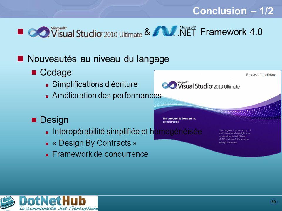 Conclusion – 1/2 & Framework 4.0 Nouveautés au niveau du langage