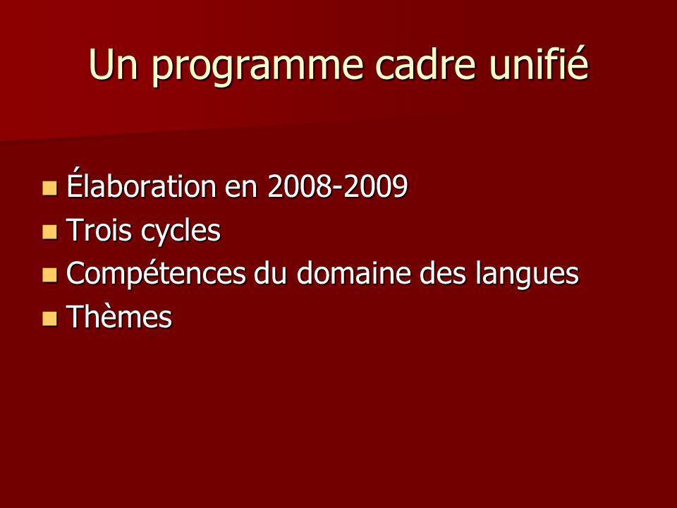 Un programme cadre unifié