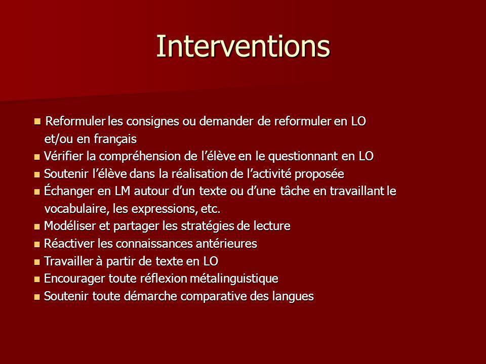 Interventions Reformuler les consignes ou demander de reformuler en LO