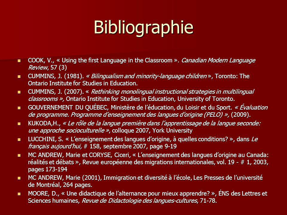 Bibliographie COOK, V., « Using the first Language in the Classroom ». Canadian Modern Language Review, 57 (3)