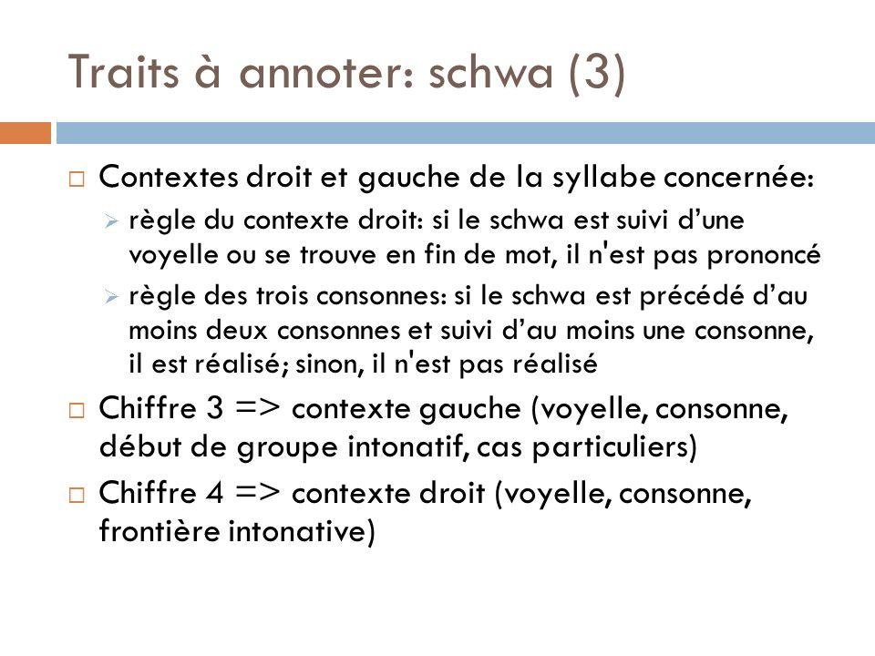 Traits à annoter: schwa (3)