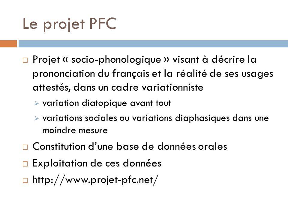 Le projet PFC