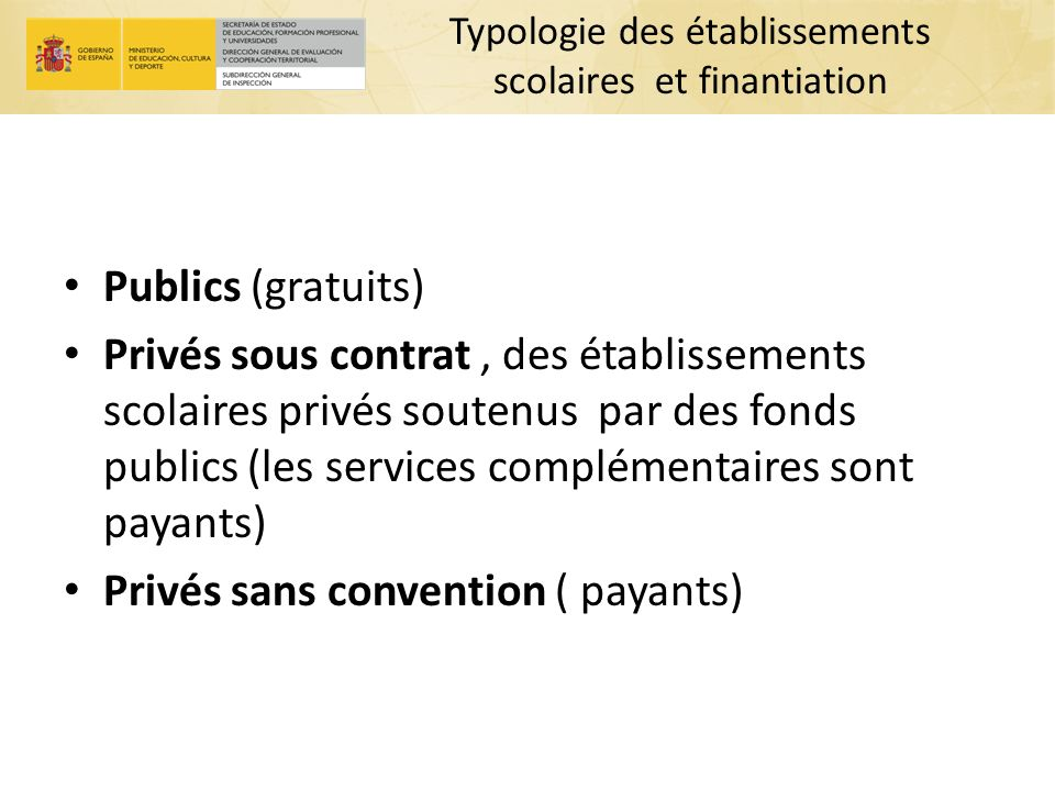 Typologie des établissements scolaires et finantiation