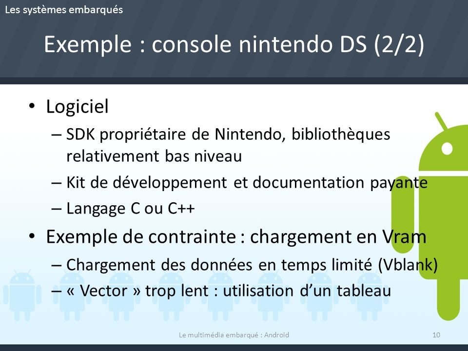 Exemple : console nintendo DS (2/2)