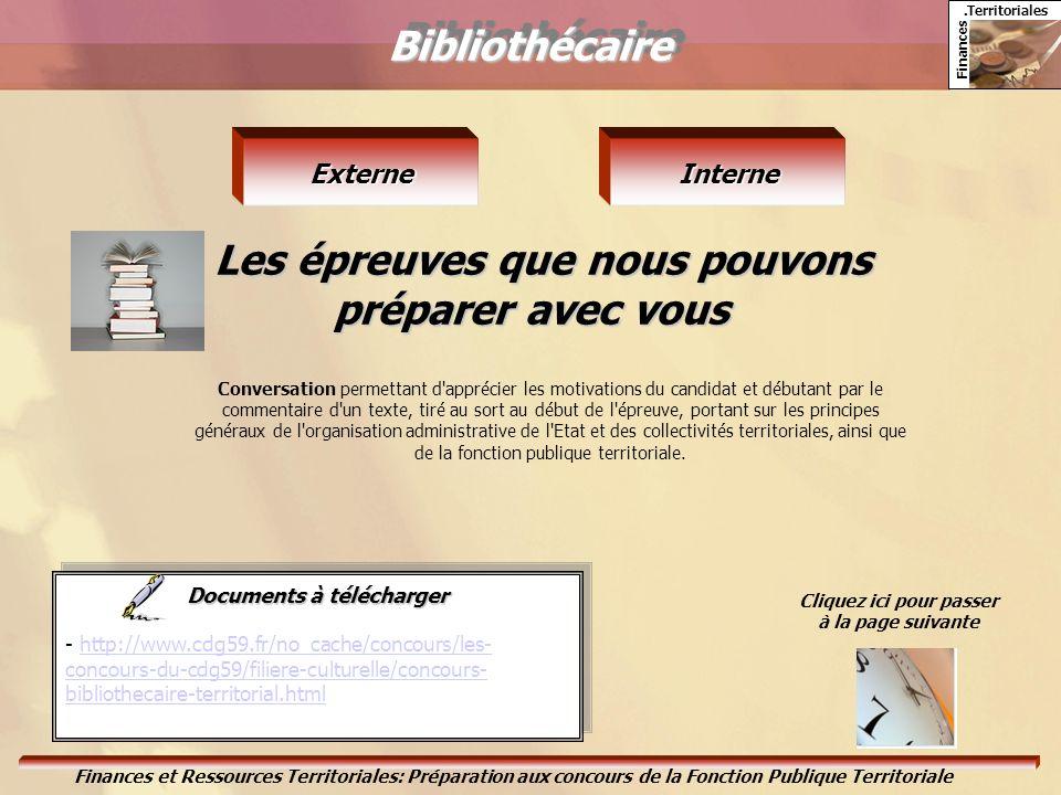 Bibliothécaire Les épreuves que nous pouvons préparer avec vous