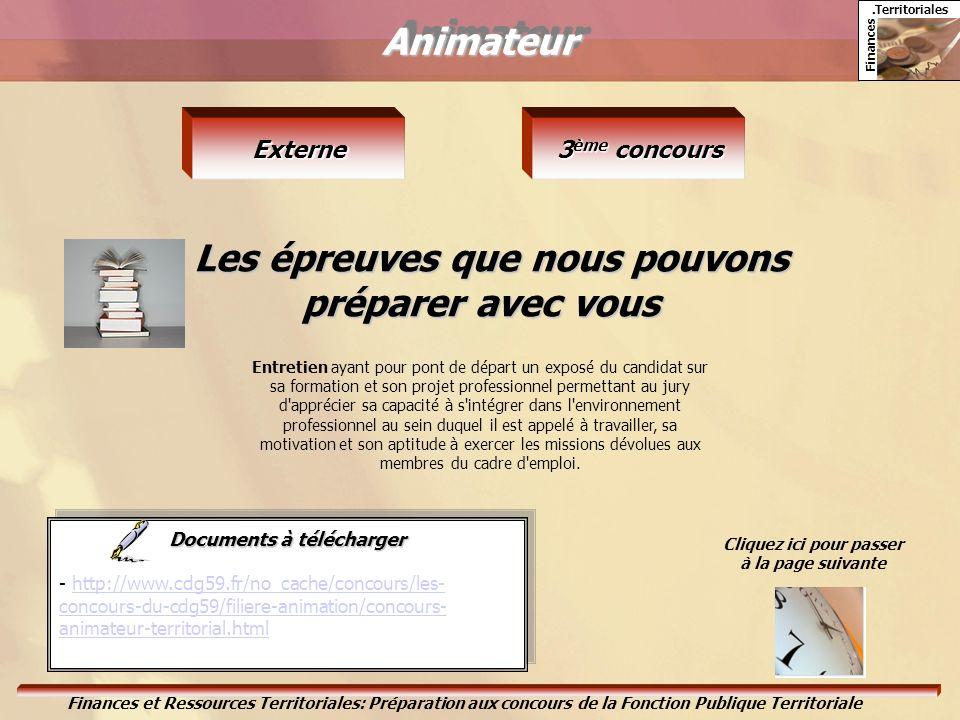 Animateur Les épreuves que nous pouvons préparer avec vous