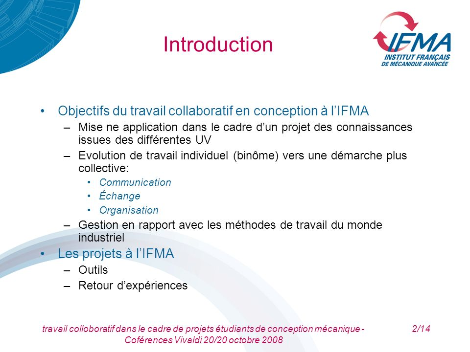 Introduction Objectifs du travail collaboratif en conception à l'IFMA
