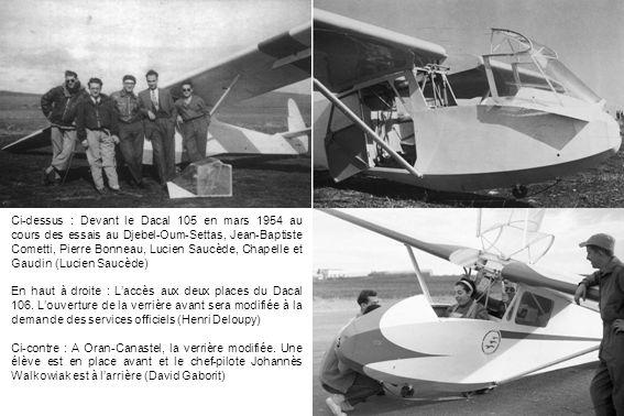 Ci-dessus : Devant le Dacal 105 en mars 1954 au cours des essais au Djebel-Oum-Settas, Jean-Baptiste Cometti, Pierre Bonneau, Lucien Saucède, Chapelle et Gaudin (Lucien Saucède)